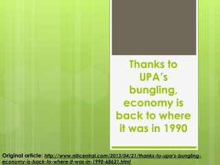 Thanks to UPA's bungling, economy is back to where it was in