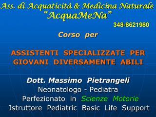 Ass. di Acquaticit   Medicina Naturale   AcquaMeNa                         348-8621980