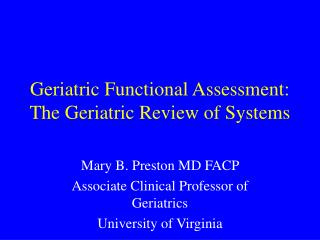 Geriatric Functional Assessment: The Geriatric Review of Systems