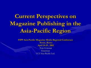 current perspectives on magazine publishing in the asia-pacific region