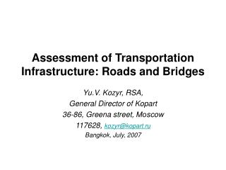 Assessment of Transportation Infrastructure: Roads and Bridges