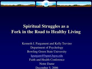 Spiritual Struggles as a  Fork in the Road to Healthy Living