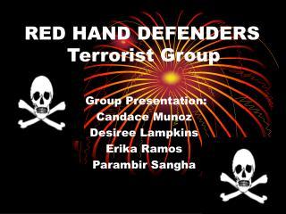 RED HAND DEFENDERS         Terrorist Group
