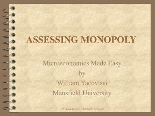 ASSESSING MONOPOLY