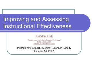 Improving and Assessing Instructional Effectiveness