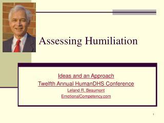 Assessing Humiliation