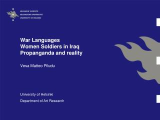 War Languages Women Soldiers in Iraq Propanganda and reality