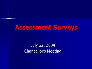 Assessment Surveys