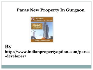 Paras New Property In Gurgaon Call 9650268727
