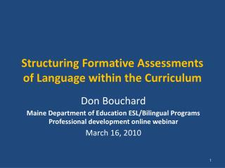 Structuring Formative Assessments of Language within the Curriculum