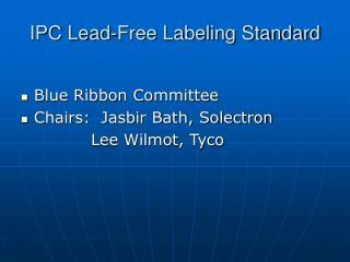 IPC Lead-Free Labeling Standard
