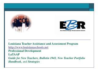 Louisiana Teacher Assistance and Assessment Program http:www ...