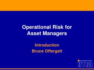 Operational Risk for  Asset Managers