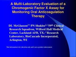 A Multi-Laboratory Evaluation of a Chromogenic Factor X Assay for Monitoring Oral Anticoagulation Therapy