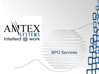 Company Overview Business Portfolio BPO Infrastructure Services Provided Risk Mitigation Differentiators Talent Acquisit