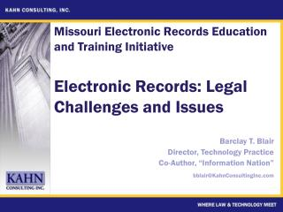 Electronic Records: Legal Challenges and Issues