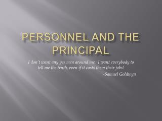 Personnel and the Principal