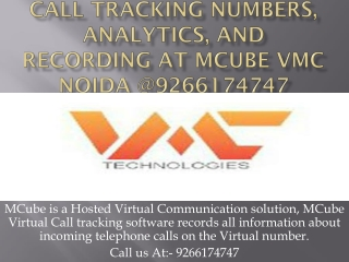Call Tracking Numbers, Analytics, and Recording at MCube VMC