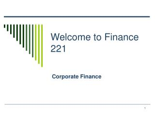 Welcome to Finance 221