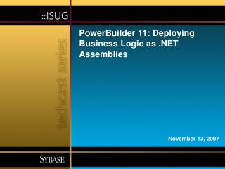 PowerBuilder 11: Deploying Business Logic as  Assemblies