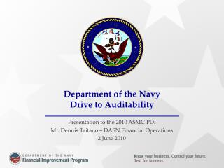 Department of the Navy Drive to Auditability