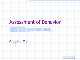 Assessment of Behavior