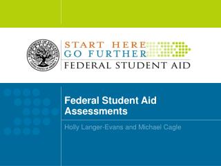 Federal Student Aid Assessments