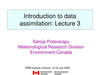 Introduction to data assimilation: Lecture 3