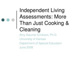 Independent Living Assessments: More Than Just Cooking  Cleaning