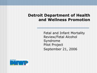 Detroit Department of Health and Wellness Promotion