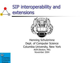 SIP interoperability and extensions