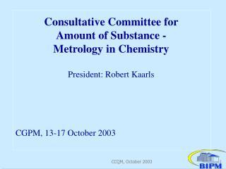 CCQM, October 2003