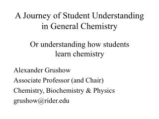 A Journey of Student Understanding in General Chemistry