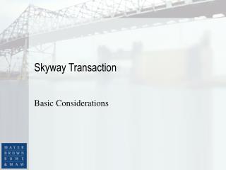 Skyway Transaction