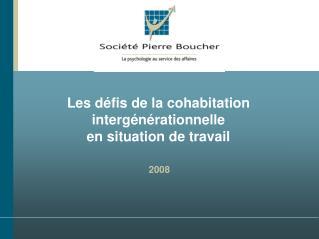 Les d fis de la cohabitation interg n rationnelle  en situation de travail