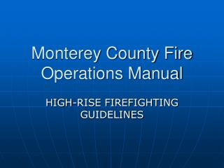 Monterey County Fire Operations Manual