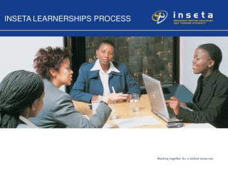 INSETA LEARNERSHIPS PROCESS