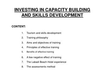 INVESTING IN CAPACITY BUILDING AND SKILLS DEVELOPMENT