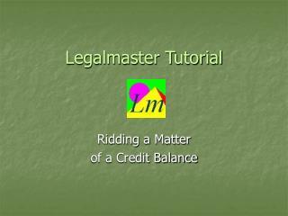 Legalmaster Tutorial