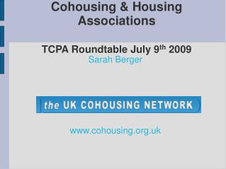 Cohousing  Housing Associations TCPA Roundtab