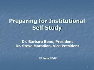 Preparing for Institutional Self Study