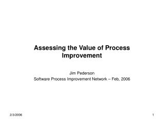Assessing the Value of Process Improvement