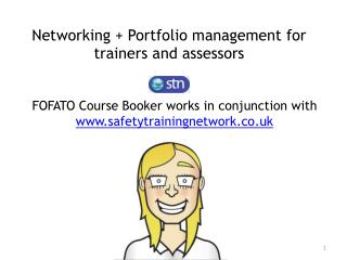 Networking  Portfolio management for trainers and assessors