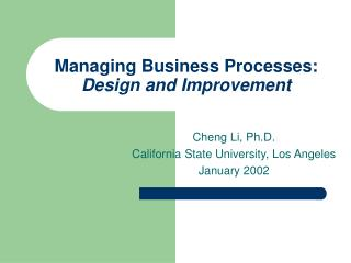 Managing Business Processes: Design and Improvement