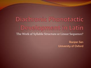 Diachronic Consonantal Phonotactics in Latin