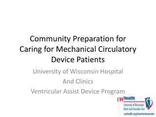 Community Preparation for Caring for Mechanical Circulatory ...