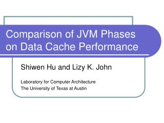 Comparison of JVM Phases on Data Cache Performance