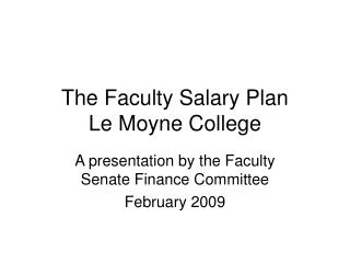 The Faculty Salary Plan Le Moyne College