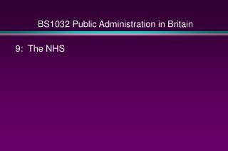 BS1032 Public Administration in Britain