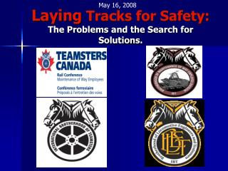 Laying Tracks for Safety:  The Problems and the Search for Solutions.